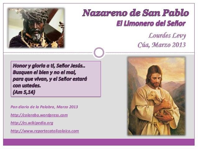 Nazareno de san Pablo, el limonero del Señor - Lourdes Levy - Cúa, marzo 2013