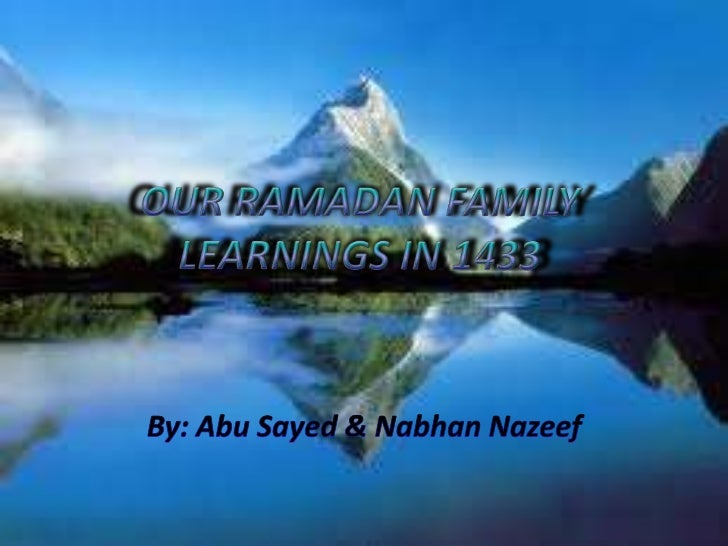 Nazeef & sayed family learnings