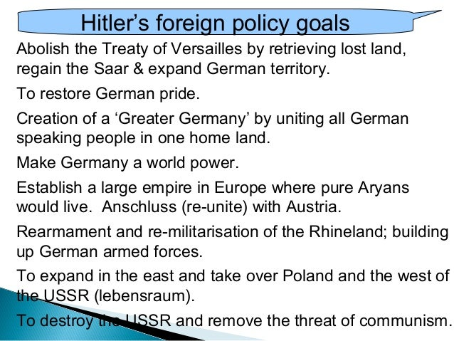 essay nazi foreign policy When nazi germany moved toward poland, great britain and france countered further aggression by guaranteeing polish security nevertheless, germany invaded poland on september 1, 1939, and great britain and france declared war on germany six years of nazi party foreign policy had ignited.