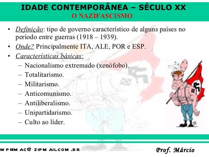 <ul><li>Definição : tipo de governo característico de alguns países no período entre guerras (1918 – 1939). </li></ul><ul>...