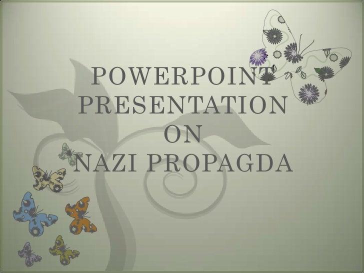 POWERPOINTPRESENTATION      ONNAZI PROPAGDA