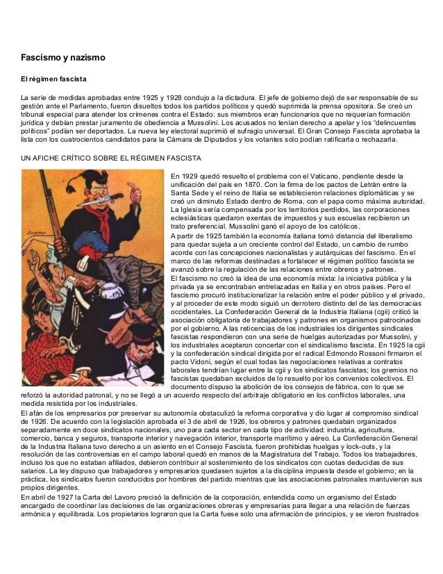 Fascismo y nazismoEl régimen fascistaLa serie de medidas aprobadas entre 1925 y 1928 condujo a la dictadura. El jefe de go...
