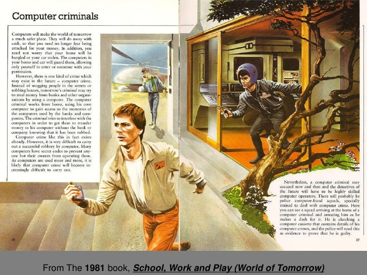 However, there is one kind of crime which may exist                    in the future - computer crime. Instead of mugging ...
