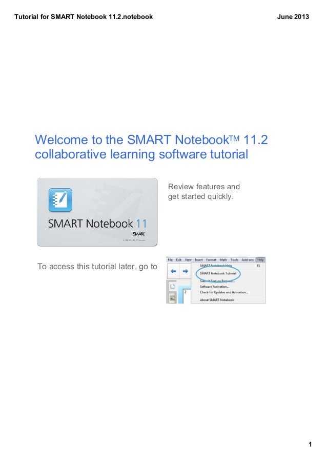 TutorialforSMARTNotebook11.2.notebook1June2013WelcometotheSMARTNotebookTM11.2collaborativelearningsoftwaretut...