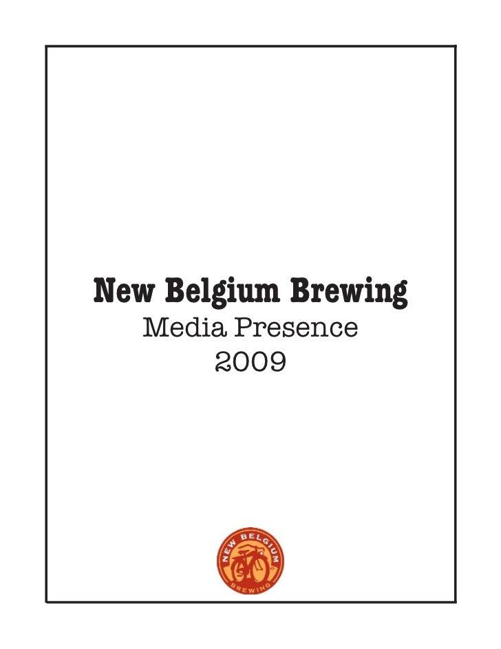 New Belgium Brewing  Media Presence      2009