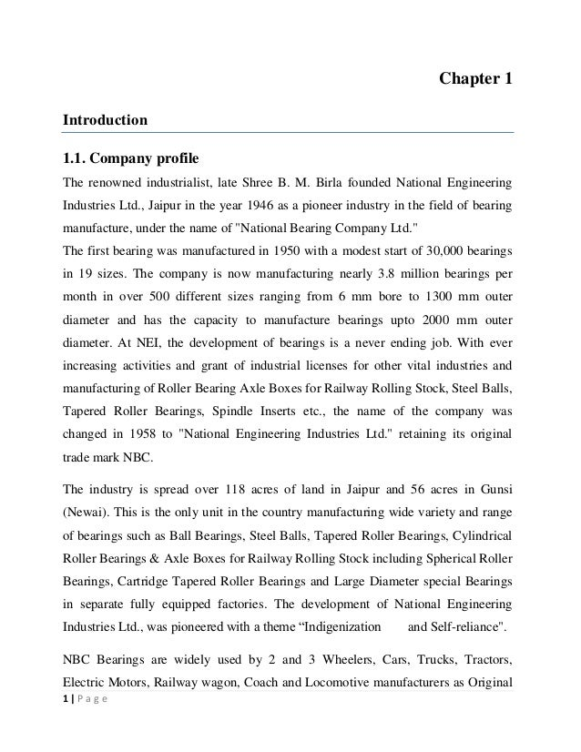 Chapter 1 Introduction 1.1. Company profile The renowned industrialist, late Shree B. M. Birla founded National Engineerin...