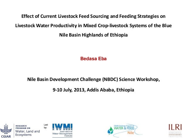Effect of Current Livestock Feed Sourcing and Feeding Strategies on Livestock Water Productivity in Mixed Crop-livestock S...