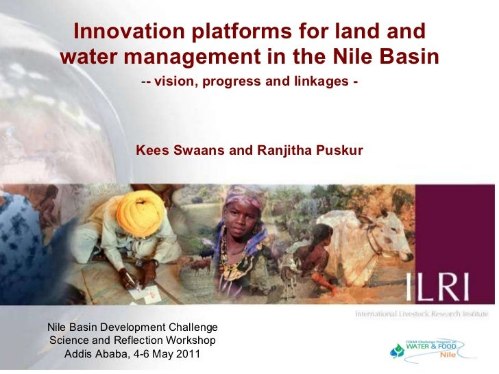 Innovation platforms for land and water management in the Nile Basin