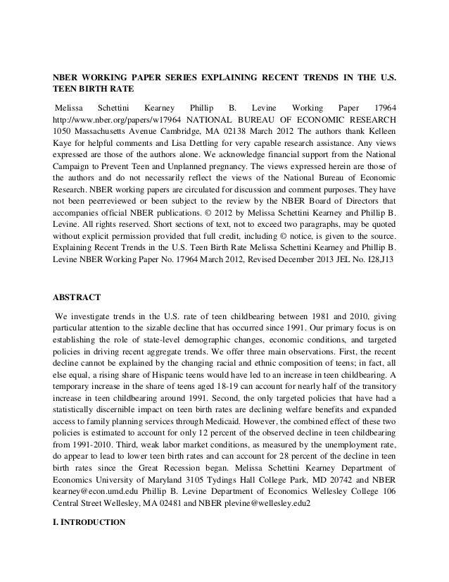 NBER WORKING PAPER SERIES EXPLAINING RECENT TRENDS IN THE U.S. TEEN BIRTH RATE Melissa Schettini Kearney Phillip B. Levine...