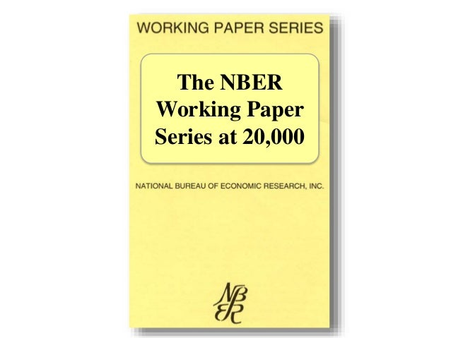 The NBER Working Paper Series at 20,000 - Scott Stern