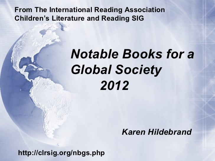 From The International Reading AssociationChildren's Literature and Reading SIG               Notable Books for a         ...