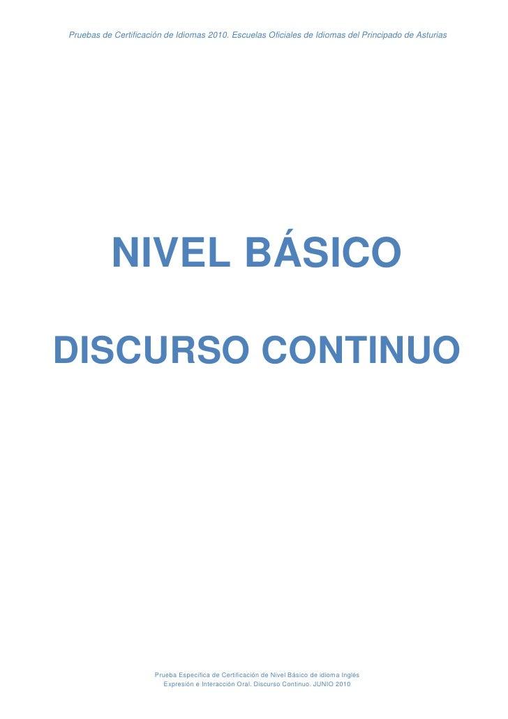 Pruebas de Certificación de Idiomas 2010. Escuelas Oficiales de Idiomas del Principado de Asturias           NIVEL BÁSICOD...