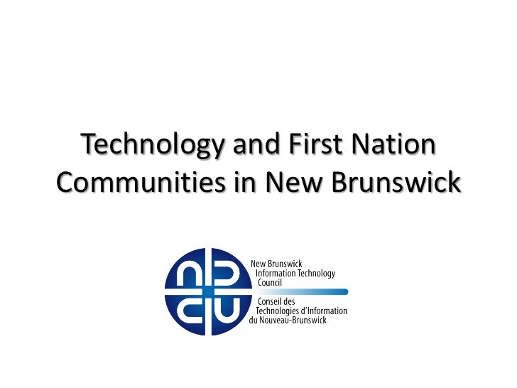 Technology and First NationCommunities in New Brunswick