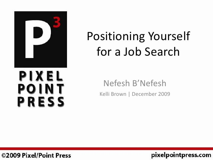 Positioning Yourself for a Job Search