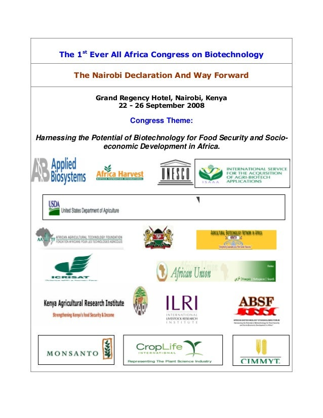 The 1st Ever All Africa Congress on Biotechnology          The Nairobi Declaration And Way Forward                Grand Re...
