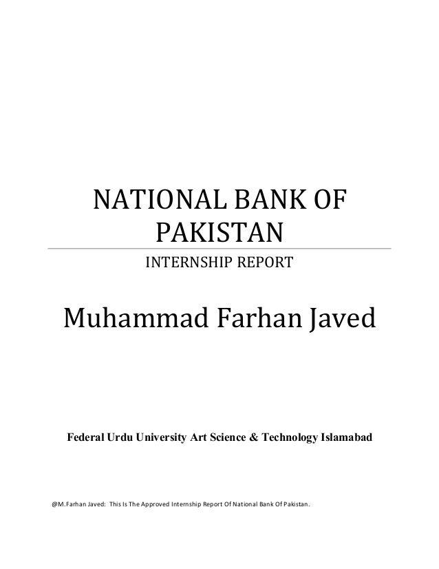 NATIONAL BANK OF                 PAKISTAN                              INTERNSHIP REPORT   Muhammad Farhan Javed    Federa...