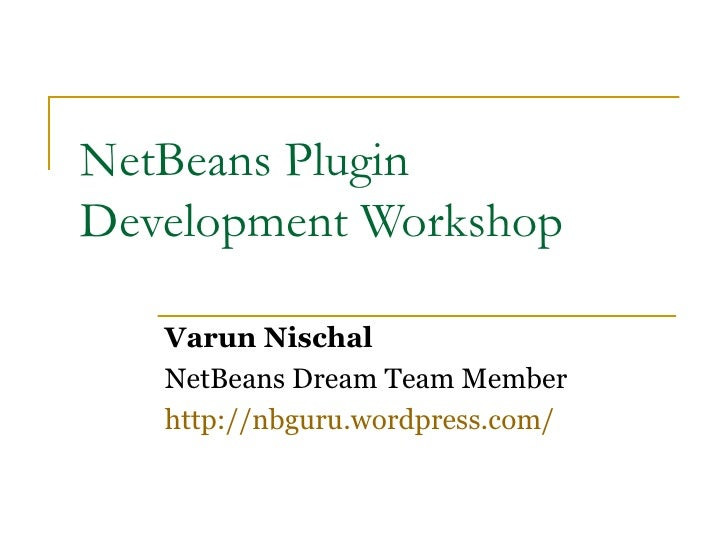 NetBeans Plugin Development Workshop