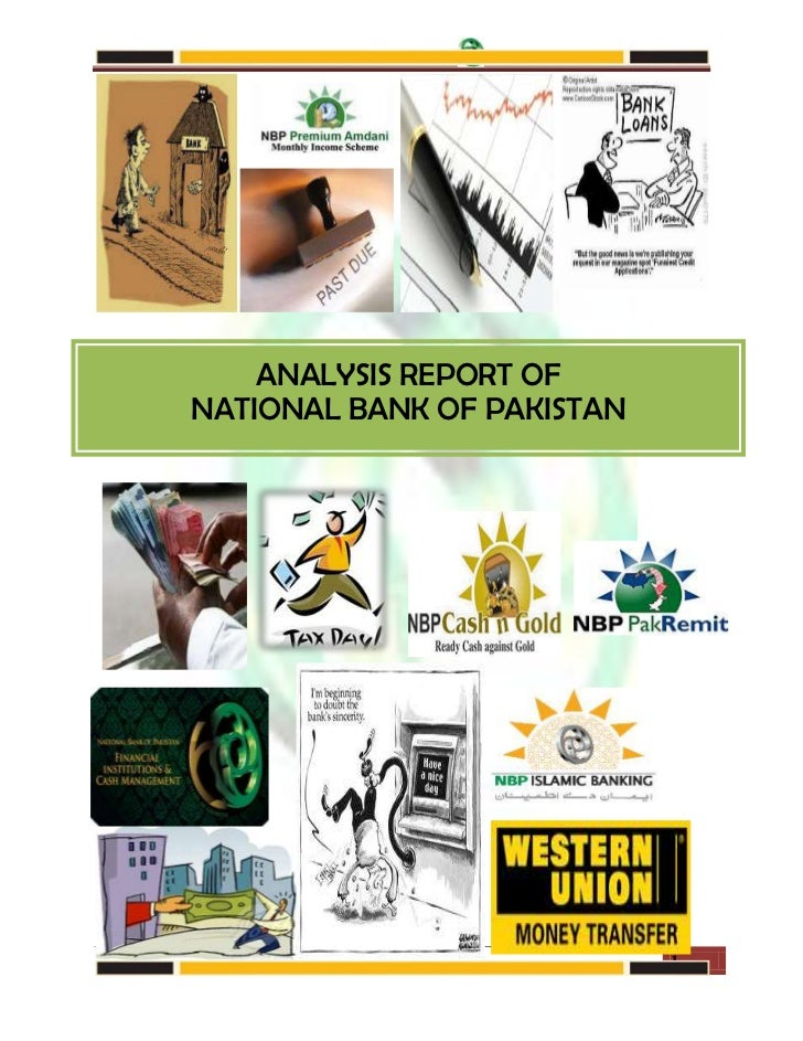 NATIONAL BANK OF PAKISTAN    ANALYSIS REPORT OFNATIONAL BANK OF PAKISTAN                                    1