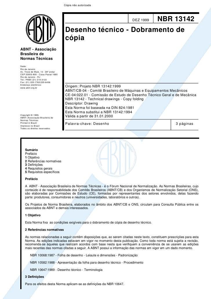 Cópia não autorizada                                                                            DEZ 1999         NBR 13142...