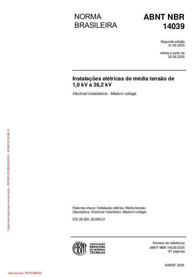 NORMA BRASILEIRA  ABNT NBR 14039 Segunda edição 31.05.2005 Válida a partir de 30.06.2005  Instalações elétricas de média t...