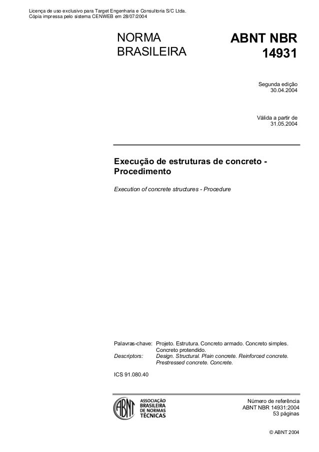 © ABNT 2004 Execução de estruturas de concreto - Procedimento Execution of concrete structures - Procedure Palavras-chave:...