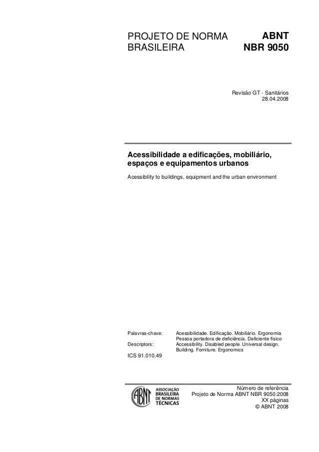 PROJETO DE NORMA BRASILEIRA  ABNT NBR 9050  Revisão GT - Sanitários 28.04.2008  Acessibilidade a edificações, mobiliário, ...