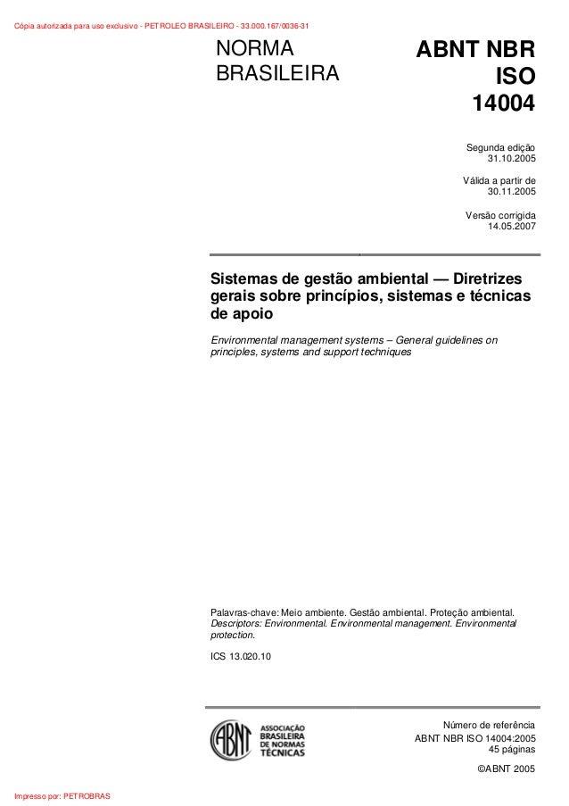 ©ABNT 2005 NORMA BRASILEIRA ABNT NBR ISO 14004 Segunda edição 31.10.2005 Válida a partir de 30.11.2005 Versão corrigida 14...