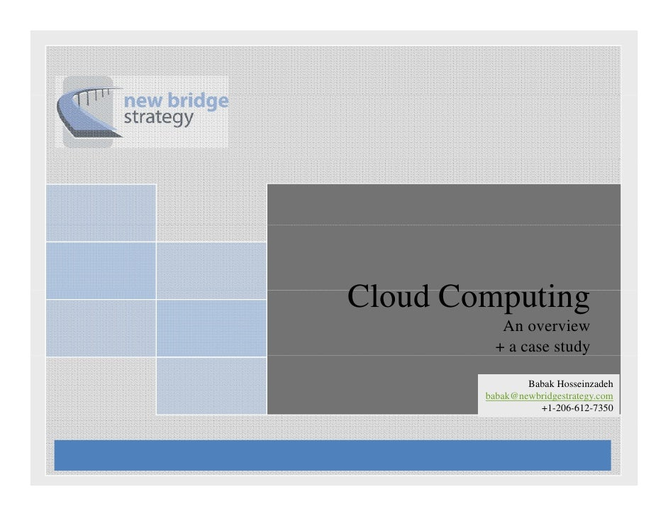 Cloud Computing overview and case study