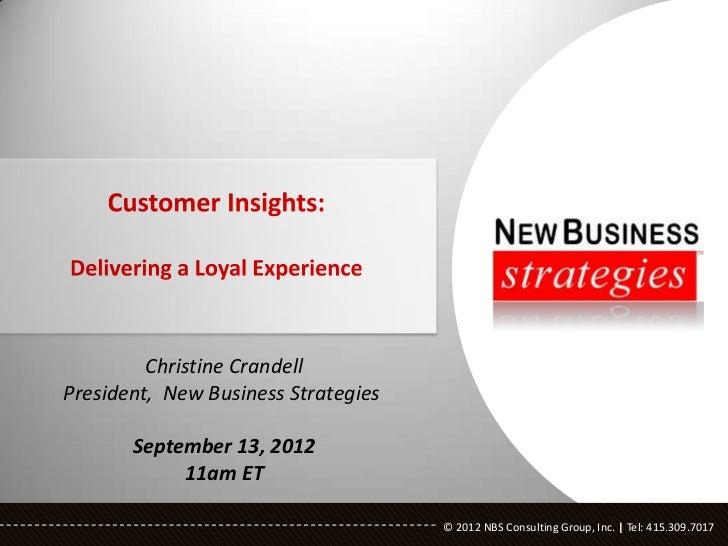 Christine CrandellPresident, New Business Strategies       September 13, 2012            11am ET                          ...