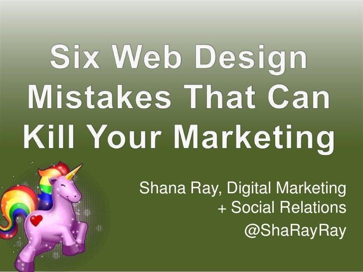 Shana Ray, Digital Marketing         + Social Relations             @ShaRayRay