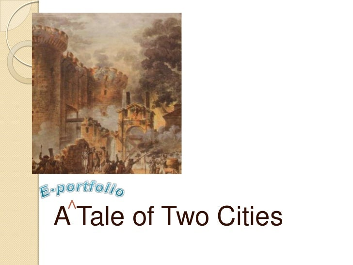 >A Tale of Two Cities