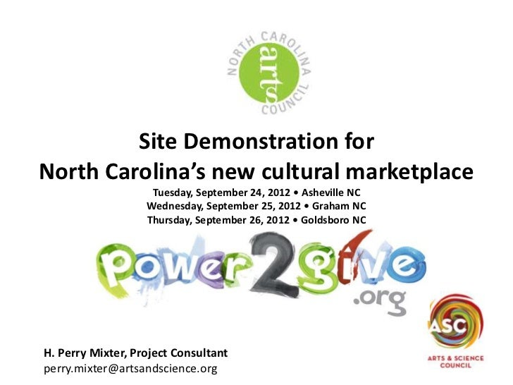 Site Demonstration forNorth Carolina's new cultural marketplace                    Tuesday, September 24, 2012 • Asheville...