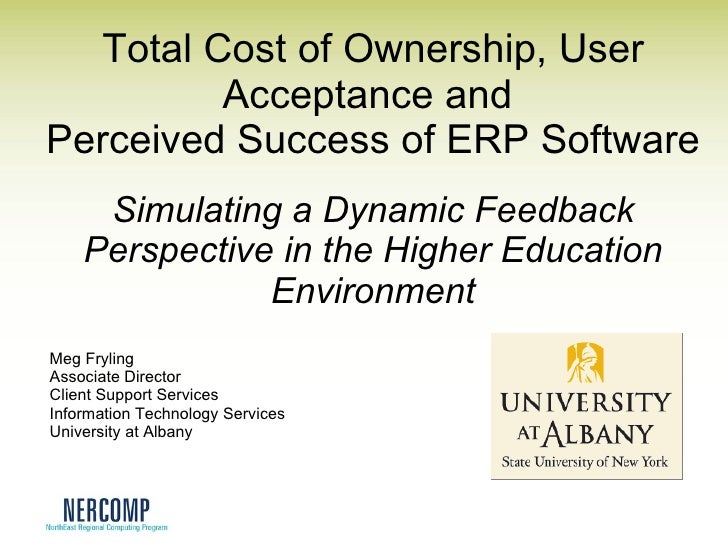 Total Cost of Ownership, User Acceptance and  Perceived Success of ERP Software Simulating a Dynamic Feedback Perspective ...