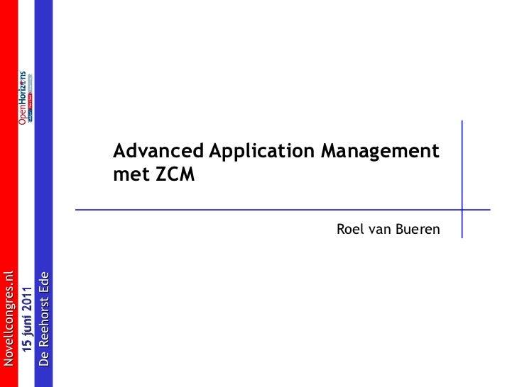 Advanced Application Management  met ZCM Roel van Bueren