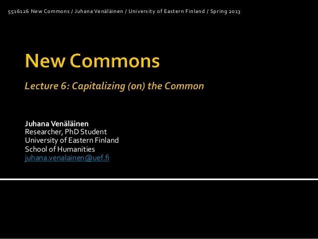 New Commons 6/6: Capitalizing (on) the Common