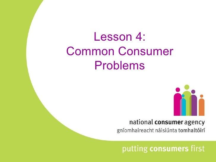 Lesson 4: Common Consumer Problems