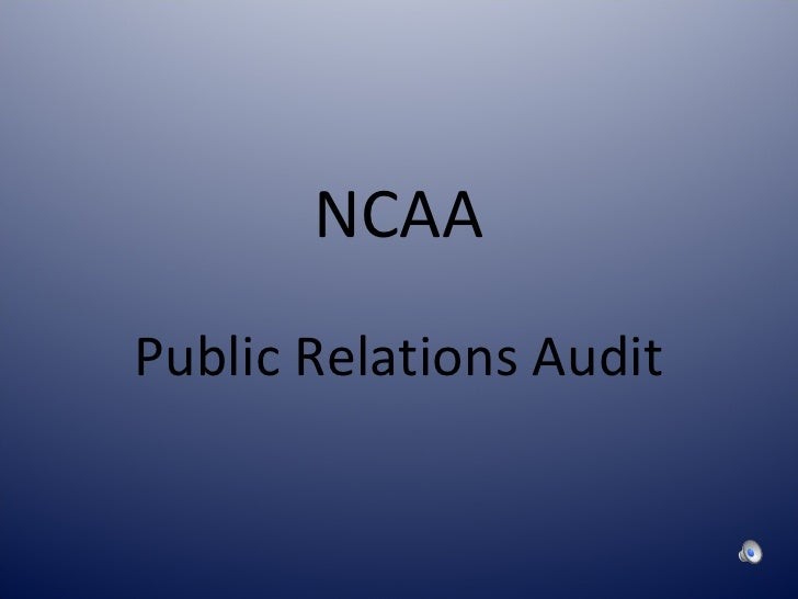 NCAA PR Audit