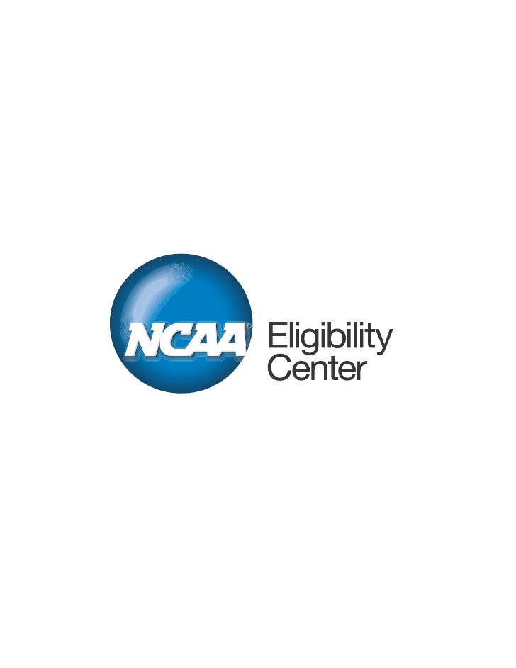contents the ncaa and ncaa eligibility center 4 contact information