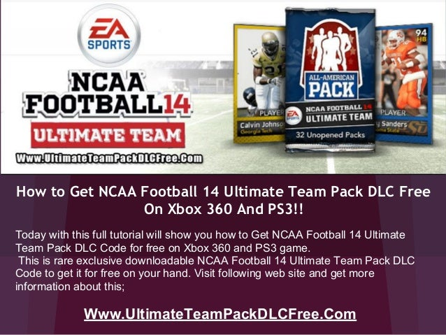 How to Get NCAA Football 14 Ultimate Team Pack DLC Free On Xbox 360 And PS3!! Www.UltimateTeamPackDLCFree.Com Today with t...