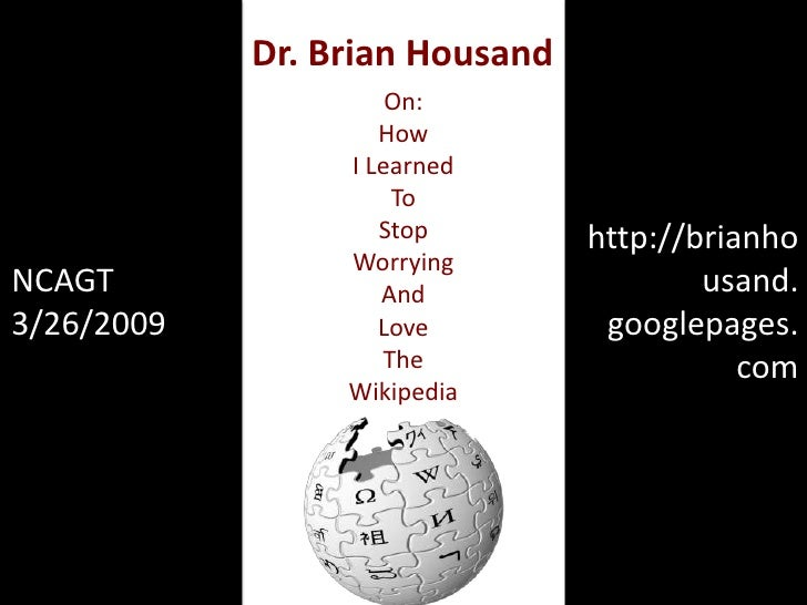 Dr. Brian Housand                      On:                     How                  I Learned                      To     ...