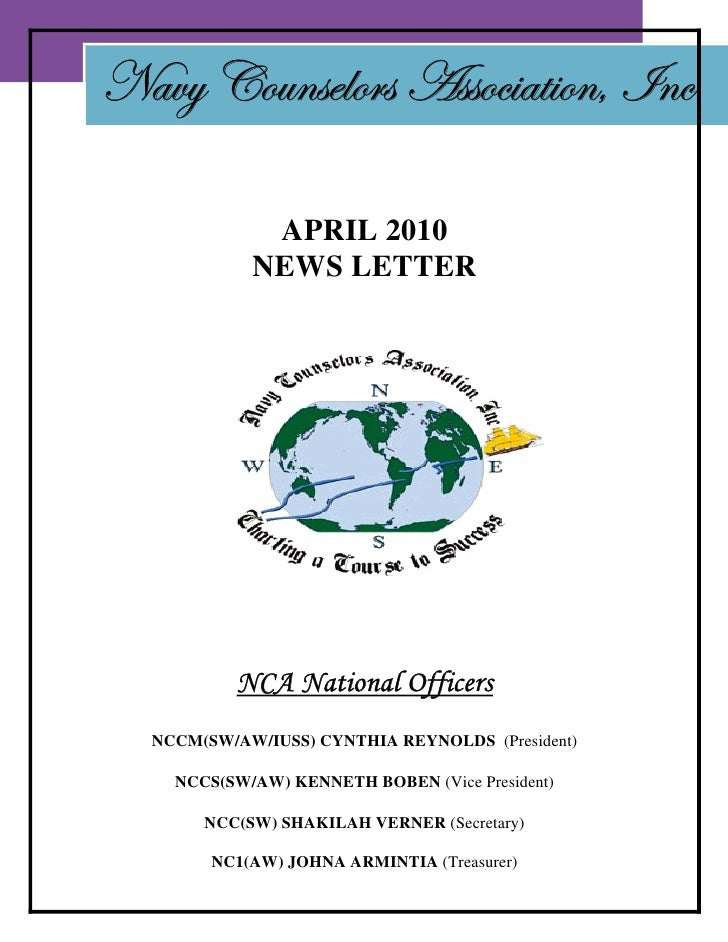 Navy Counselors Association, Inc               APRIL 2010             NEWS LETTER               NCA National Officers   NC...