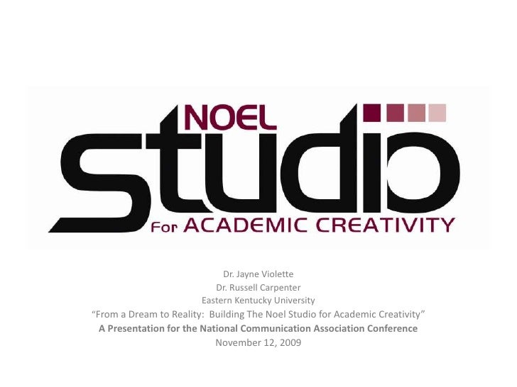 From a Dream to Reality:  Building The Noel Studio for Academic Creativity