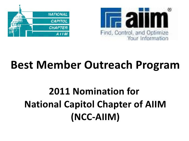 Best Member Outreach Program 2011 Nomination for  National Capitol Chapter of AIIM (NCC-AIIM)