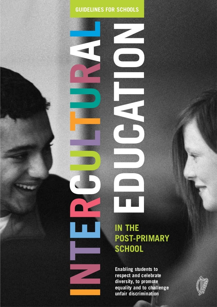 GUIDELINES FOR SCHOOLSINTERCULTURAL    EDUCATION             IN THE             POST-PRIMARY             SCHOOL           ...