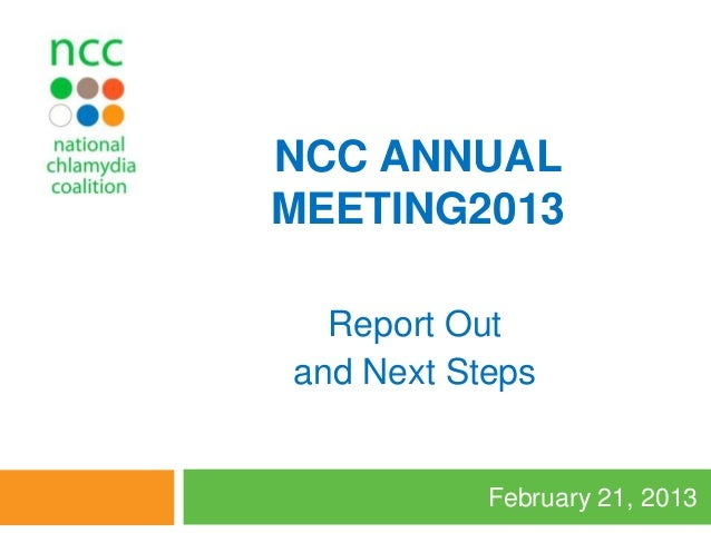 2013 NCC Annual Meeting: Report Out and Next Steps