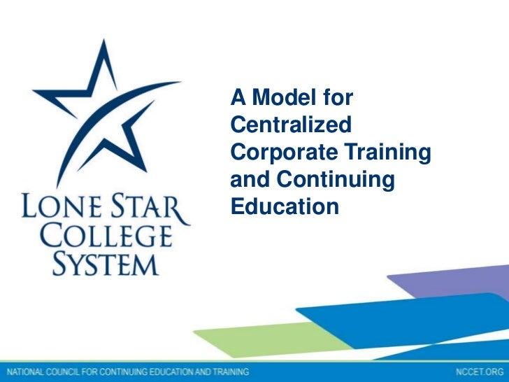 A Model forCentralizedCorporate Trainingand ContinuingEducation