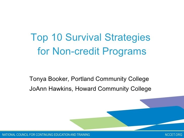 Top 10 Survival Strategies  for Non-credit Programs Tonya Boo