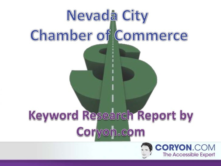 Nevada City Chamber of Commerce Keyword Research
