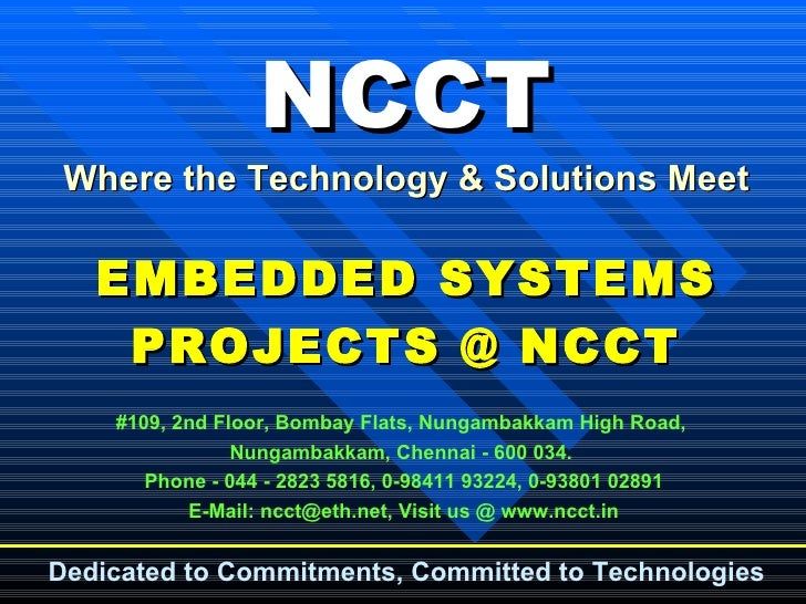 N C C T    Embedded  Projects  Intro &  Presentation