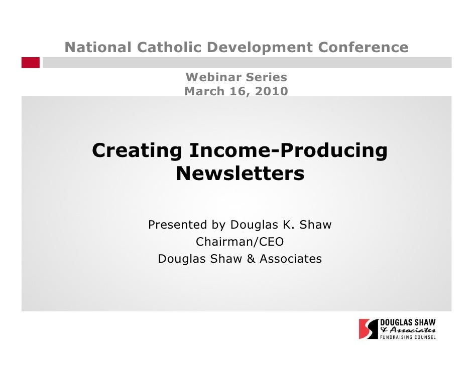 National Catholic Development Conference                Webinar Series               March 16, 2010        Creating Income...